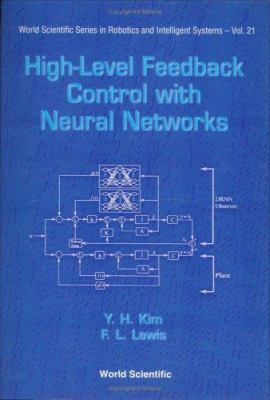 High-Level Feedback Control with Neural