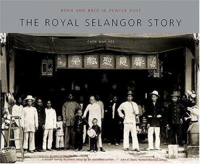 History of Royal Selangor 9789814068550