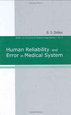 Human Reliability and Error in Medical System 9789812383594