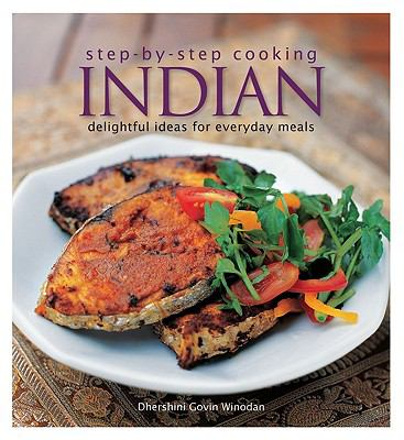 Indian: Delightful Ideas for Everyday Meals 9789812617989