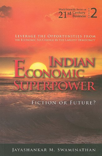 Indian Economic Superpower: Fiction or Future? 9789814304818