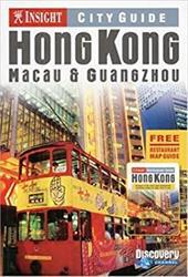 Insight City Guide Hong Kong: Macau & Guangzhou [With Free Restaurant Map Guide] 8632354