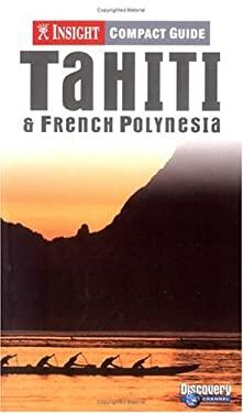 Insight Compact Guide Tahiti 9789812580993
