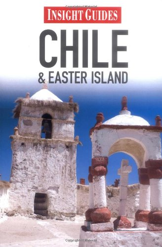 Insight Guide Chile & Easter Island 9789812820624
