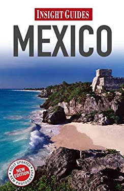 Insight Guides Mexico 9789812820860