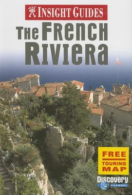 Insight Guide the French Riviera [With Touring Map] 9789812584120