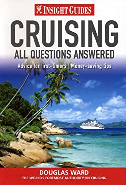 Insight Guides: Cruising: All Questions Answered 9789812589941