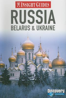 Insight Guides Russia: Belarus & Ukraine 9789812589972