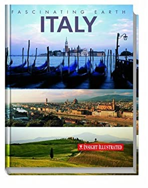 Insight Illustrated Italy: Explore the World in Pictures 9789812588678