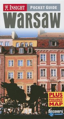 Insight Pocket Guide Warsaw [With Pullout Map] 9789812582867