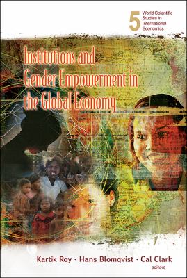 Institutions and Gender Empowerment in the Global Economy 9789812709967