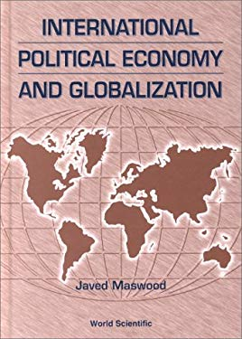 International Political Economy and Glob 9789810238544