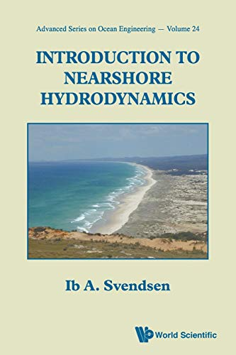 Introduction to Nearshore Hydrodynamics 9789812562043