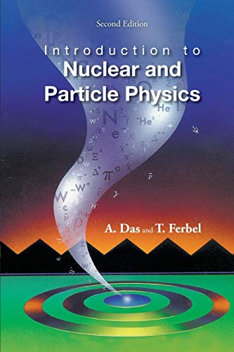 Introduction to Nuclear and Particle Physics (2nd Edition) 9789812387448
