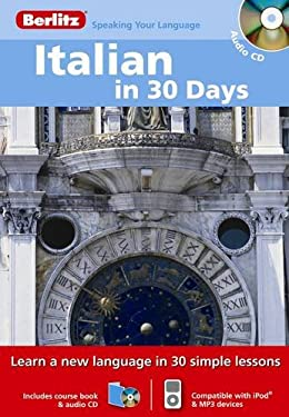 Italian in 30 Days [With Paperback Book]