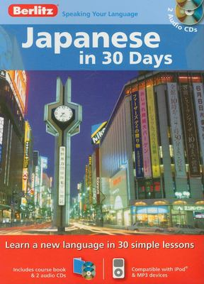 Japanese in 30 Days [With Paperback Book]
