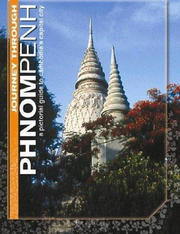 Journey Through Phnom Penh
