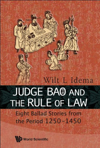 Judge Bao and the Rule of Law: Eight Ballad-Stories from the Period 1250-1450 9789814277013