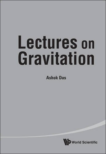 Lectures on Gravitation 9789814329378