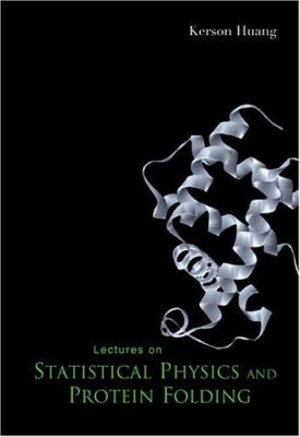 Lectures on Statistical Physics and Protein Folding 9789812561503