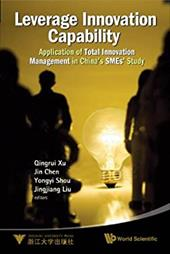 Leverage Innovation Capability: Application of Total Innovation Management in China's Smes' Study 8806275