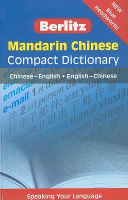 Berlitz Mandarin Chinese Compact Dictionary: Chinese-English/English-Chinese