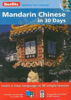 Mandarin Chinese in 30 Days [With Paperback Book] 9789812682246