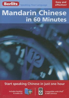 Mandarin Chinese in 60 Minutes [With Booklet] 9789812682055