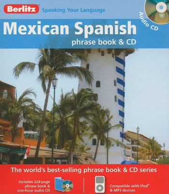 Mexican Spanish [With Mexican Spanish Phrase Book & Dictionary] 9789812686077