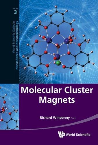 Molecular Cluster Magnets 9789814322942