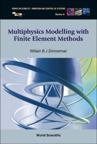 Multiphysics Modeling with Finite Element Methods 9789812568434