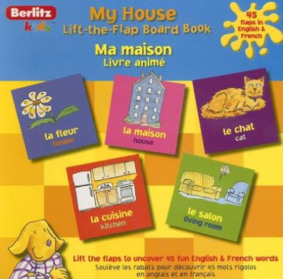 My House French Lift-The-Flap Board Book 9789812680372