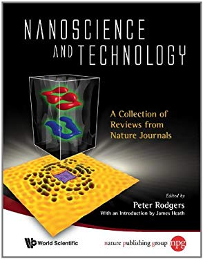 Nanoscience and Technology: A Collection of Reviews from Nature Journals 9789814282697