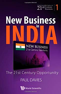 New Business in India: The 21st Century Opportunity 9789812790422