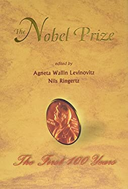 Nobel Prize: The First 100 Years, the 9789810246648