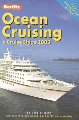 Ocean Cruising & Cruise Ships 9789812460585