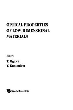 Optical Properties of Low-Dimensional Ma 9789810222314