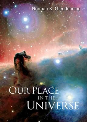 Our Place in the Universe 9789812700681
