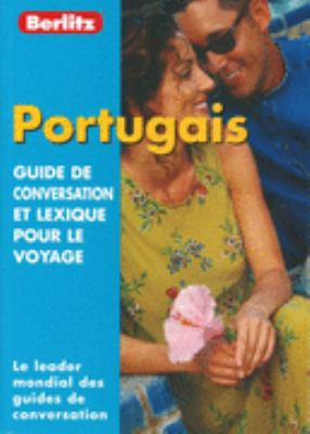 Portuguese Berlitz Phrase Book for French Speakers 9789812461551