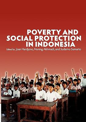 Poverty and Social Protection in Indonesia 9789812309396