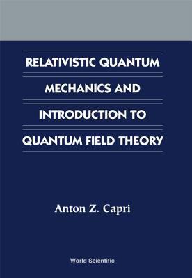 Relativistic Quantum Mechanics and Intro