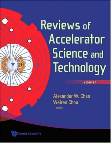 Reviews of Accelerator Science and Technology, Volume 1 9789812835208