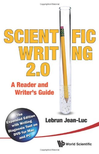 Scientific Writing 2.0: A Reader and Writer's Guide [With DVD ROM] 9789814350600