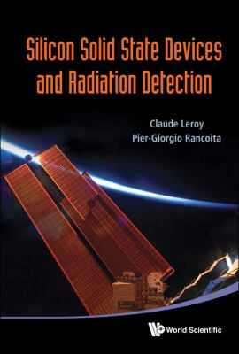Silicon Solid State Devices and Radiation Detection 9789814390040