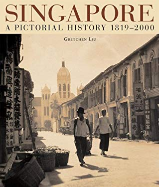 Singapore a Pictorial History 9789813018815
