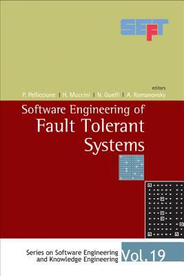 Software Engineering and Fault Tolerant Systems 9789812705037