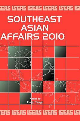 Southeast Asian Affairs 2010 9789814279826