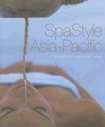 Spa Style Asia-Pacific 9789814155700