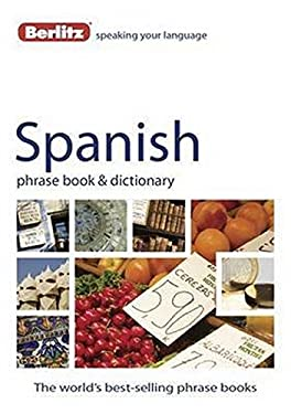 Berlitz Spanish Phrase Book & Dictionary 9789812689641