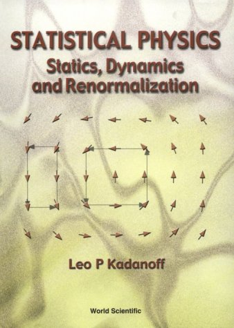 Statistical Physics: Statics, Dynamics and Renormalization